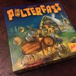 酒に酔い良い宵の読み合い!「ポルターファス/Polterfass」